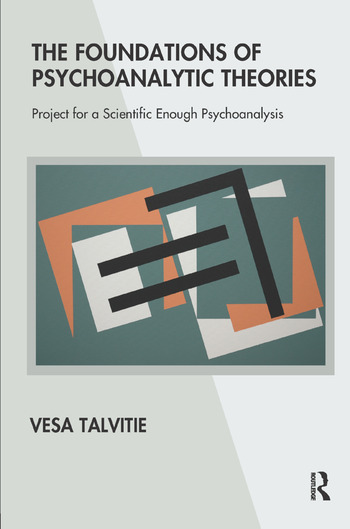 The Foundations of Psychoanalytic Theories Project for a Scientific Enough Psychoanalysis book cover