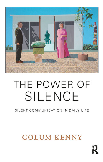 The Power of Silence Silent Communication in Daily Life book cover