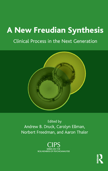 A New Freudian Synthesis Clinical Process in the Next Generation book cover