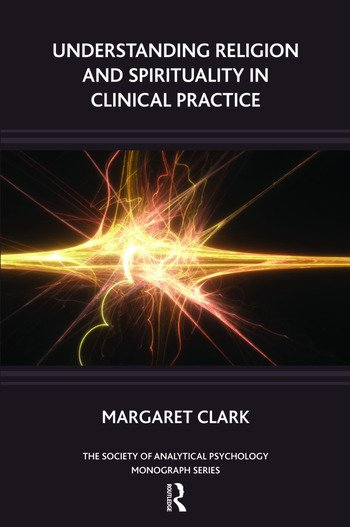 Understanding Religion and Spirituality in Clinical Practice book cover