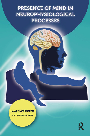 Presence of Mind in Neurophysiological Processes book cover
