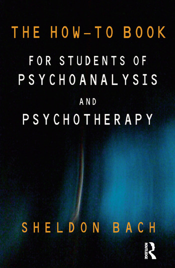 The How-To Book for Students of Psychoanalysis and Psychotherapy book cover