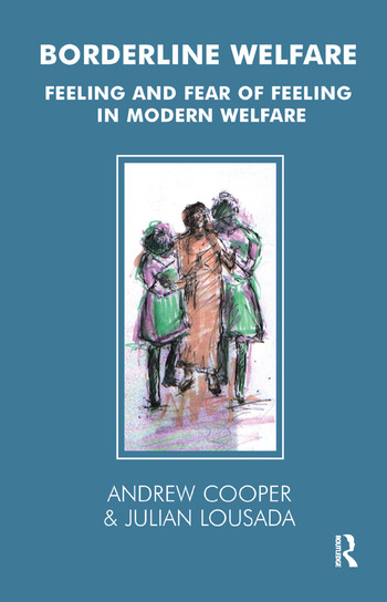 Borderline Welfare Feeling and Fear of Feeling in Modern Welfare book cover