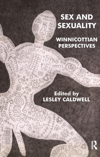 Sex and Sexuality Winnicottian Perspectives book cover