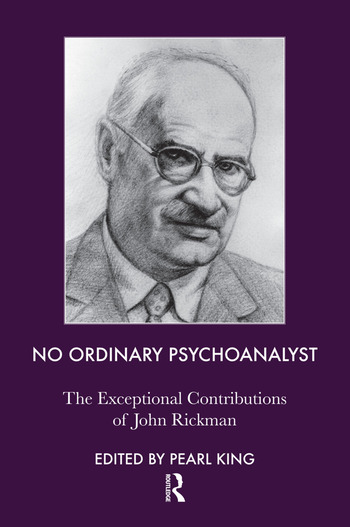 No Ordinary Psychoanalyst The Exceptional Contributions of John Rickman book cover
