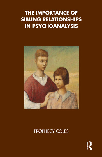 The Importance of Sibling Relationships in Psychoanalysis book cover