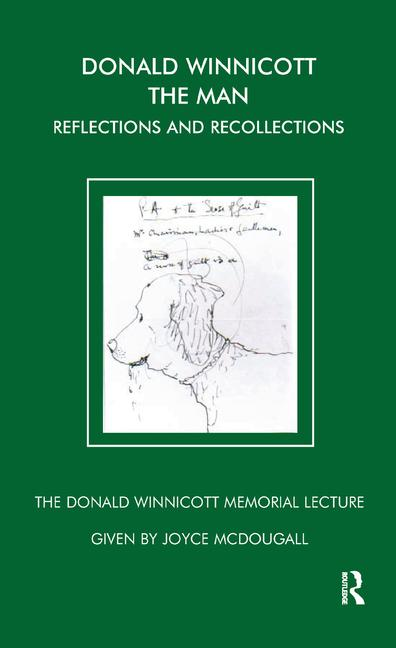 Donald Winnicott The Man Reflections and Recollections book cover