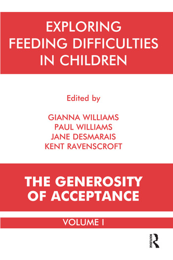 Exploring Feeding Difficulties in Children The Generosity of Acceptance book cover