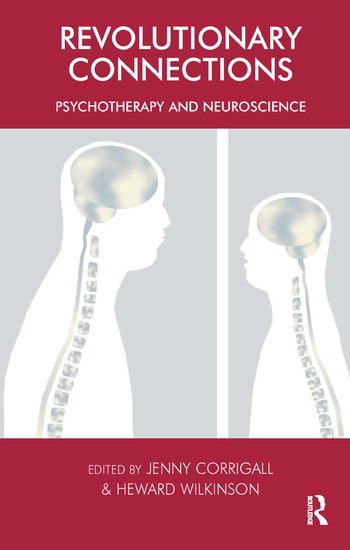 Revolutionary Connections Psychotherapy and Neuroscience book cover