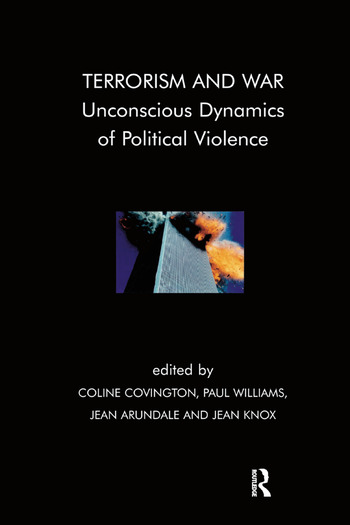 Terrorism and War Unconscious Dynamics of Political Violence book cover