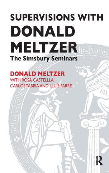 Supervisions with Donald Meltzer The Simsbury Seminars book cover