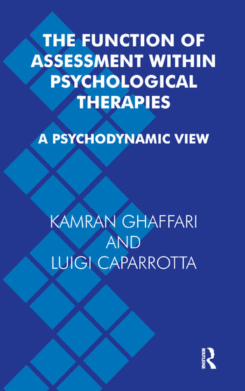 The Function of Assessment Within Psychological Therapies A Psychodynamic View book cover
