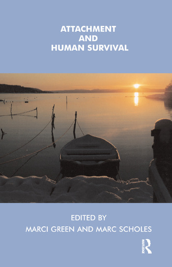 Attachment and Human Survival book cover