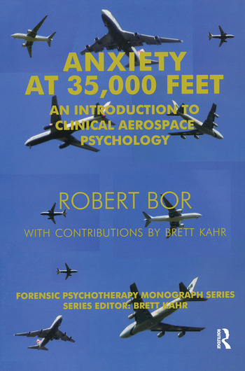 Anxiety at 35,000 Feet An Introduction to Clinical Aerospace Psychology book cover