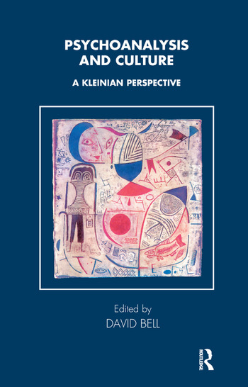 Psychoanalysis and Culture A Kleinian Perspective book cover
