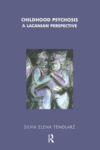 Childhood Psychosis A Lacanian Perspective book cover