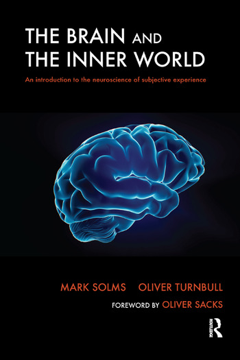 The Brain and the Inner World An Introduction to the Neuroscience of Subjective Experience book cover