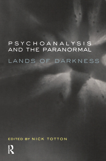 Psychoanalysis and the Paranormal Lands of Darkness book cover