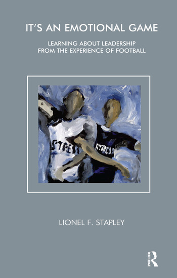 It's an Emotional Game Learning about Leadership from Football book cover