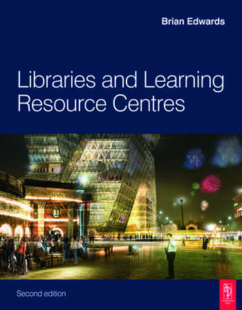 Libraries and Learning Resource Centres book cover