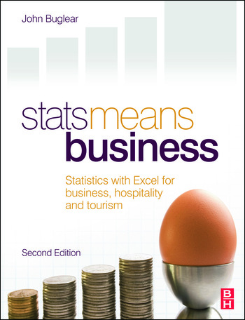 Stats Means Business 2nd edition Statistics and Business Analytics for Business, Hospitality and Tourism book cover