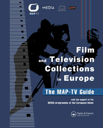 Film and Television Collections in Europe - the MAP-TV Guide book cover