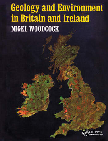 Geology and Environment In Britain and Ireland book cover