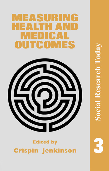Measuring Health And Medical Outcomes book cover