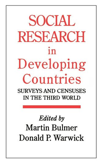 Social Research In Developing Countries Surveys And Censuses In The Third World book cover