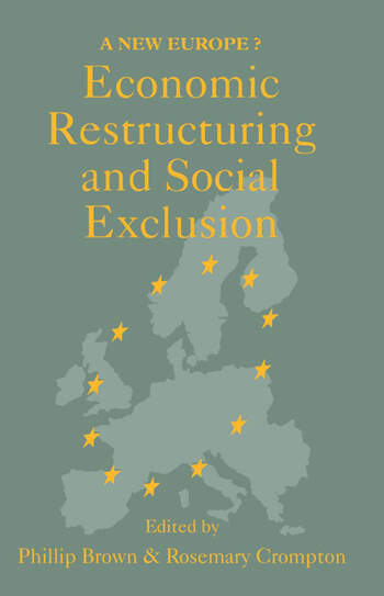 Economic Restructuring And Social Exclusion A New Europe? book cover