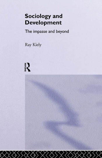 The Sociology Of Development The Impasse And Beyond book cover