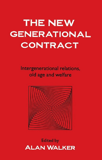 The New Generational Contract Intergenerational Relations And The Welfare State book cover