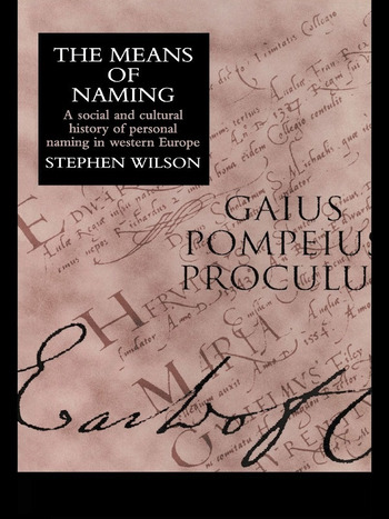 The Means Of Naming A Social History book cover