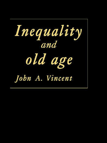 Inequality And Old Age book cover