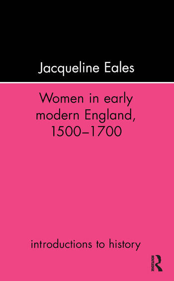 Women In Early Modern England, 1500-1700 book cover