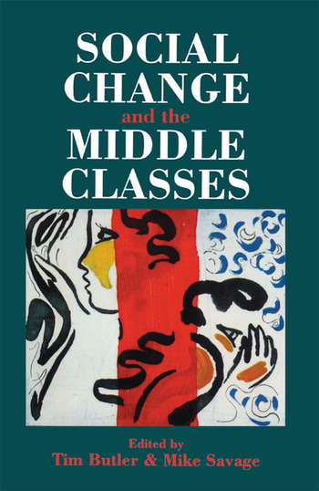 Social Change And The Middle Classes book cover