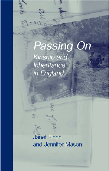 Passing On Kinship and Inheritance in England book cover