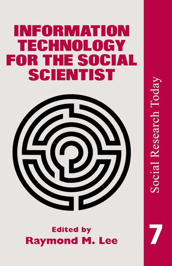 Information Technology For The Social Scientist book cover