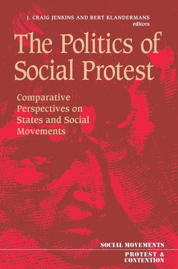 The Politics Of Social Protest Comparative Perspectives On States And Social Movements book cover