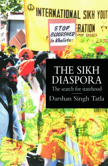 The Sikh Diaspora The Search For Statehood book cover