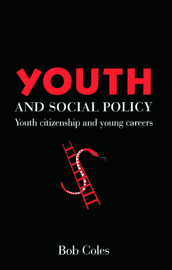 Youth And Social Policy Youth Citizenship And Young Careers book cover