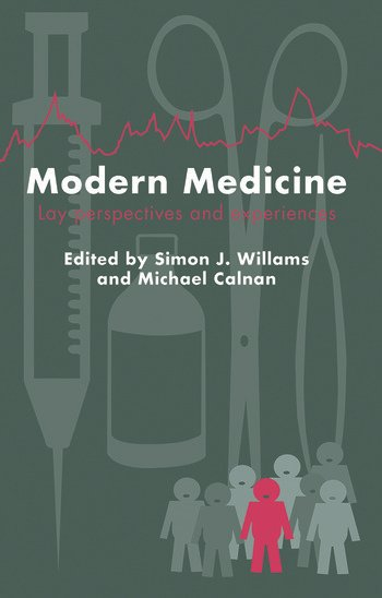 Modern Medicine Lay Perspectives And Experiences book cover