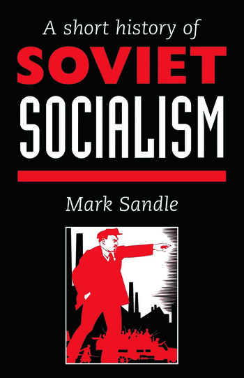 A Short History Of Soviet Socialism book cover