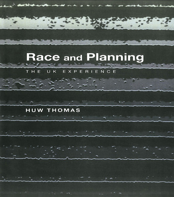 Race and Planning The UK Experience book cover