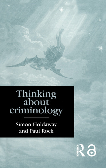 Thinking About Criminology book cover