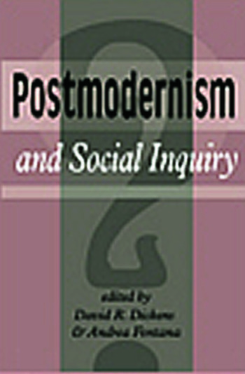 Postmodernism And Social Inquiry book cover