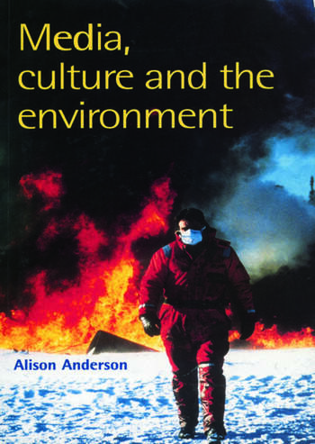Media, Culture And The Environment book cover