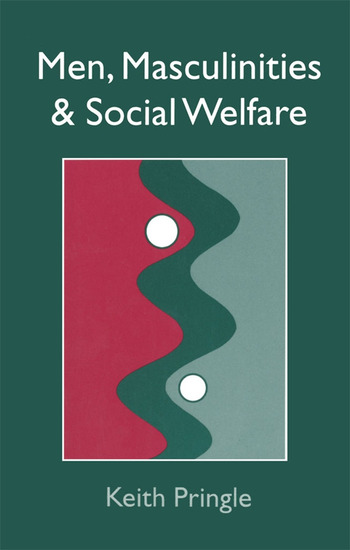 Men, Masculinity And Social Welfare book cover