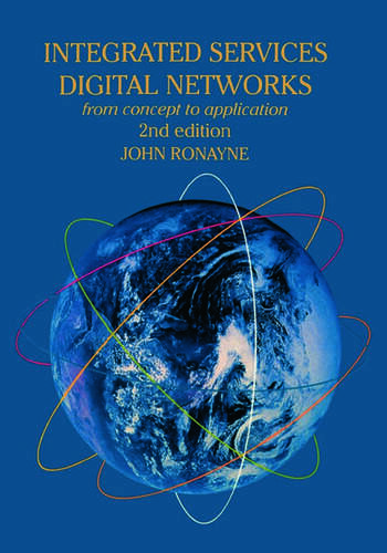 Integrated Services Digital Network From Concept To Application book cover