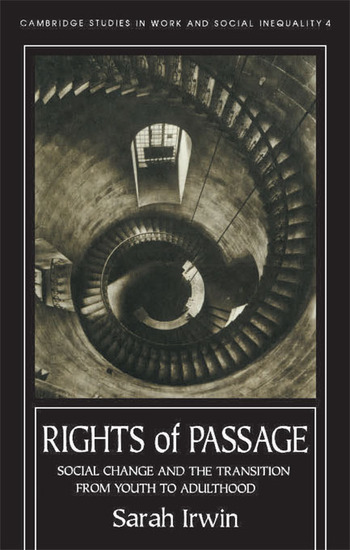 Rights Of Passage Social Change And The Transition From Youth To Adulthood book cover